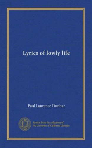 Books : Lyrics of lowly life