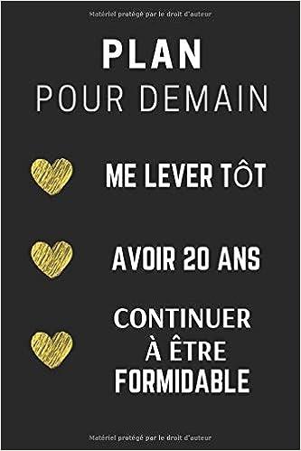 Plan Pour Demain 20 Ans: CarDe Notes, Journal Idée Cadeau d