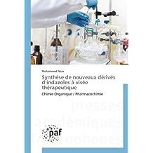 Synthèse de nouveaux dérivés d'indazoles à visée thérapeutique: Chimie Organique / Pharmacochimie