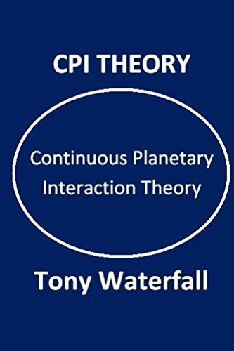 CPI Theory: Continuous Planetary Interaction Theory