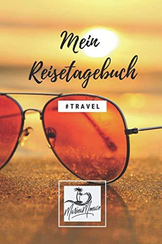 Mein Reisetagebuch (Travel) - Sonnenbrille: Schönes Wanderlust & Urlaubstagebuch | Gepunktetes Notizbuch mit 120 Seiten zum Selberschreiben | Perfekte Geschenkidee - 6x9 (German Edition) (Meine Sonnenbrille)