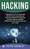 img - for Hacking : A Beginner's Guide to Learn and Master Ethical Hacking with Practical Examples to Computer, Hacking, Wireless Network, Cybersecurity and Penetration Test (Kali Linux) book / textbook / text book