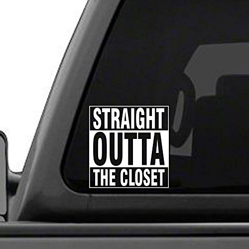 Price comparison product image STRAIGHT OUTTA THE CLOSET - Vinyl Sticker Decal - Custom Colors Available