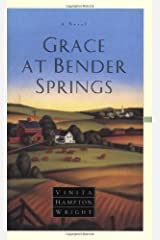 Grace at Bender Springs: A Novel