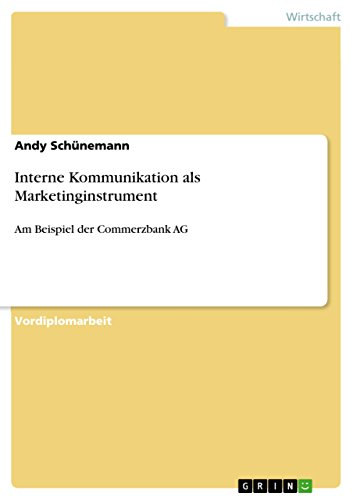 interne-kommunikation-als-marketinginstrument-am-beispiel-der-commerzbank-ag-german-edition