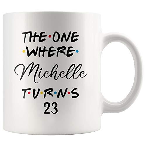 Personalized 23rd Birthday Mug, Happy 23 Birthday Party, Turning 23 Birthday, 23rd Birthday Gift For Her & Him, Twenty-third Birthday Present, 23rd Gift Ideas (11oz)