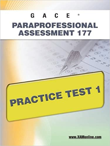 gace paraprofessional assessment 177 practice test 1: sharon wynne ...