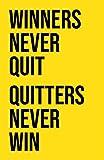 Damdekoli Winners Never Quit Motivational Poster, 11x17 Inches, Wall Art, Hustling, Entrepreneur Decoration, Inspirational Sports Print