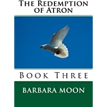 The Redemption of Atron  Book Three (Atron Series 3) (English Edition)