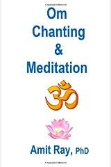 OM Chanting and Meditation Paperback