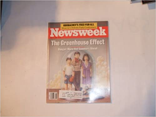 Descargar libros electrónicos gratis archivos pdfNewsweek July 11, 1988 (THE GREENHOUSE EFFECT - DANGER: MORE HOT SUMMERS AHEAD, VOLUME CXII, NO. 2) ePub