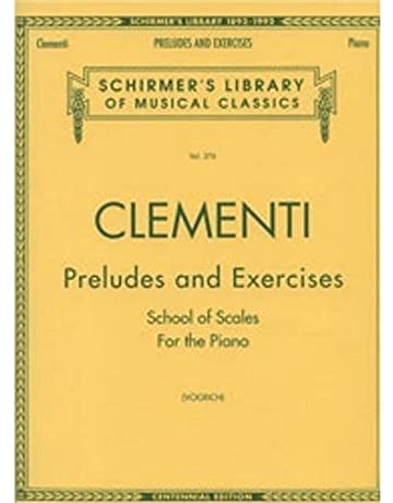 G. Schirmer Clementi: Preludes and Exercises for Piano