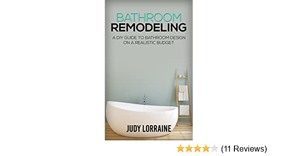 Amazon Bathroom Remodeling A DIY Guide To Bathroom Design On A Amazing Bathroom Remodeling Reviews