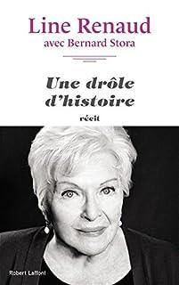 Une drôle d'histoire, Renaud, Line