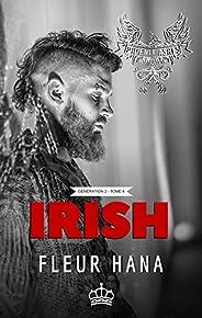 Irish (Phoenix Ashes - Génération 2 - Tome 4) (French Edition)