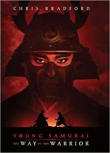 Amazon.com: Young Samurai: The Way of the Warrior: Chris ...