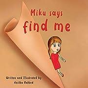 Miku Says Find Me