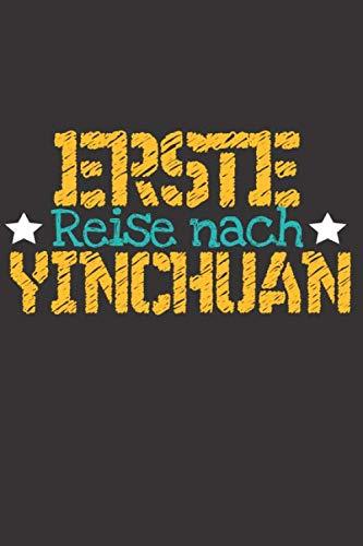 Erste Reise nach Yinchuan: 6x9 Punkteraster Notizbuch perfektes Geschenk für den Trip nach Yinchuan (China) für jeden Reisenden (German Edition)