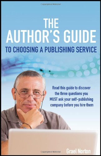 The Author's Guide to Choosing a Publishing Service pdf epub