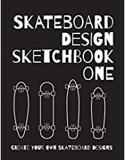 Skateboard Design Sketchbook One: An Activity Book for Creative Kids, Teens, and Adults
