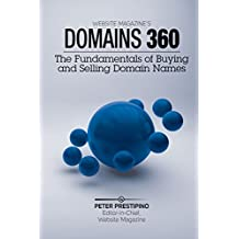 Domain 360: The Fundamentals of Buying & Selling Domain Names