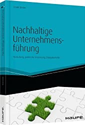 Nachhaltige Unternehmensführung: Radikale Strategien für intelligentes, zukunftsfähiges Wirtschaften von Binder, Ursula (2013) Gebundene Ausgabe