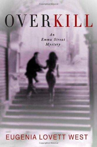 Overkill: An Emma Streat Mystery