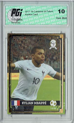 Foil Card Rookie - Kylian Mbappe 2017 Campioni Futuro #1 Gold Foil 1 of 999 Rookie Card PGI 10