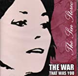 The War That Was You