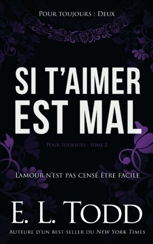 Si t'aimer est mal (Pour Toujours) (Volume 2) (French Edition)