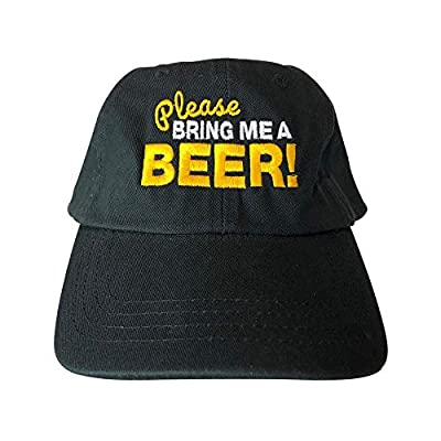 Baseball Cap with Beer Themed Embroidered Message – Please Bring Me A Beer! – Suitable Everyday Cap, Sports Cap, Trucker Cap or Fishing Hat – 100% Cotton - Adjustable Black