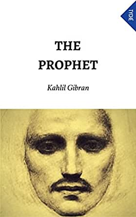 The Prophet - Kindle edition by Kahlil Gibran. Literature & Fiction