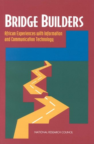 Bridge Builders: African Experiences With Information and Communication -