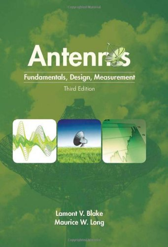 Antennas: Fundamentals, Design, Measurement, Deluxe Edition