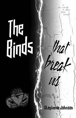 The Binds That Break Us (The Forever Bound Trilogy Book 2)