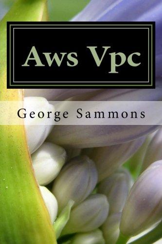 Aws Vpc: (Virtual Private Cloud) Beginner's Guide