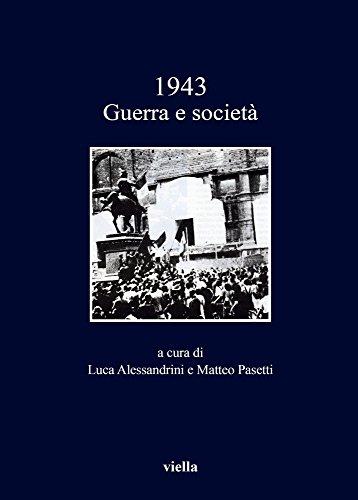 1943 Guerra E Societa (I Libri Di Viella) (Italian Edition)