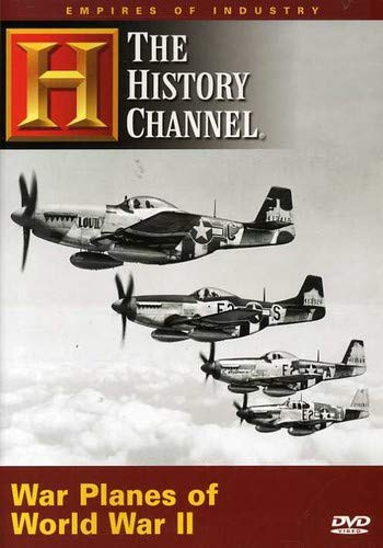 Empires of Industry - War Planes of World War II (History Channel)