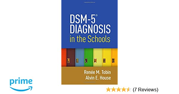 Special Education Eligibility And Dsm 5 >> Dsm 5 Diagnosis In The Schools 9781462523726 Medicine Health