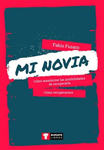 Mi Novia  [Fusaro, Fabio] (Tapa Blanda)