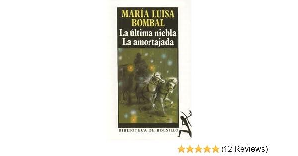 La ultima niebla. La amortajada (Spanish Edition) by Maria ...