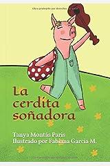 La cerdita soñadora (Spanish Edition) Paperback