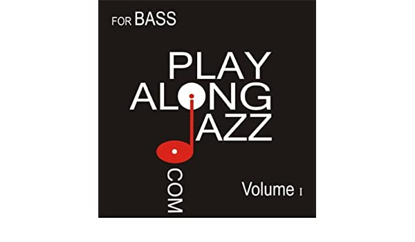 Play Along Jazz.Com - For Bass Vol I de Vinny Valentino en Amazon Music - Amazon.es