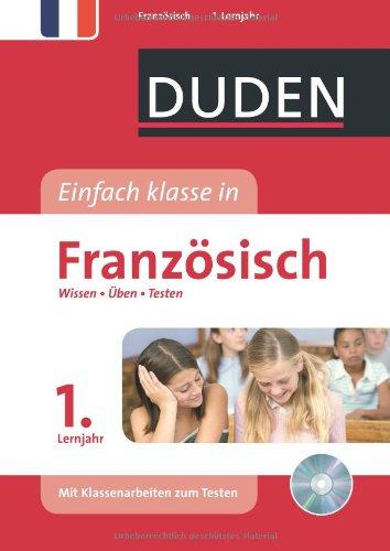 Duden Einfach klasse in Französisch 1. Lernjahr: Wissen - Üben - Testen