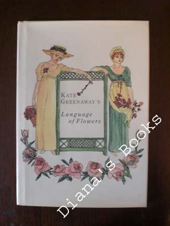 Kate Greenaway's Language of Flowers by Gramercy Publishing