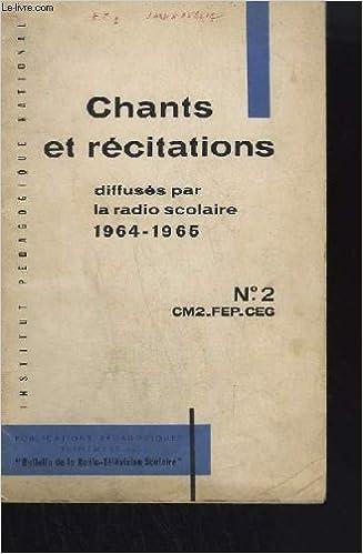 Recueil De Chants Et De Textes De Recitation Livret 2