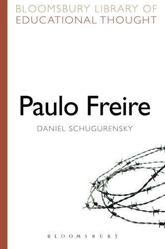 Paulo Freire (Bloomsbury Library of Educational Thought)