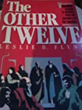 The Other Twelve, Leslie B. Flynn, 0896934233