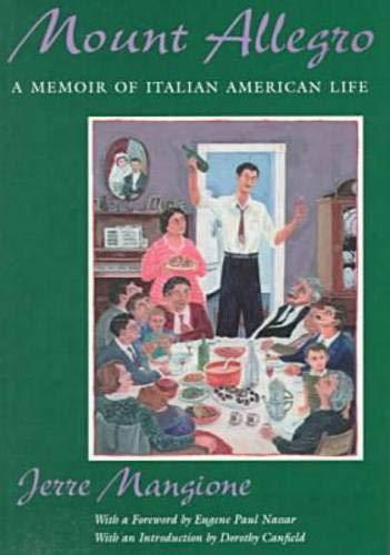 Mount Allegro: A Memoir of Italian American Life (New...
