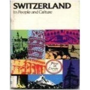 Switzerland: Its People and Culture (Focus on Europe)